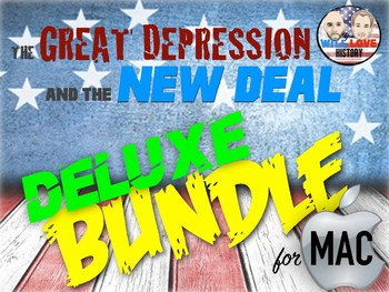 The Great Depression & New Deal Deluxe Bundle - Keynote Version (MAC USERS ONLY)