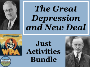 The Great Depression and New Deal Activities Bundle