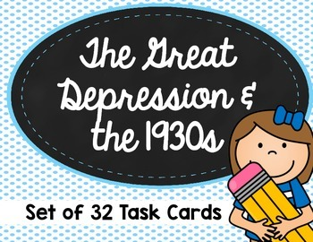 The Great Depression and the 1930s Task Cards