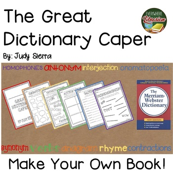 The Great Dictionary Caper by Judy Sierra Extension Activities - Student Books