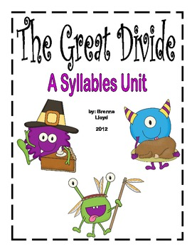 The Great Divide...A Syllable Unit