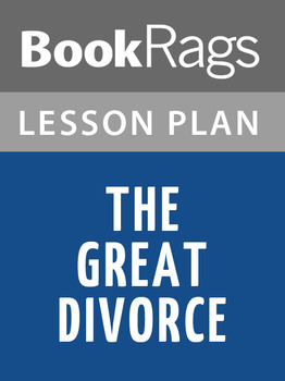 The Great Divorce Lesson Plans
