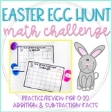 The Great Easter Egg Hunt: 0-20 Addition and Subtraction Facts