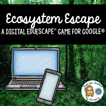 The Great Ecosystem Puzzle: A Digital Escape Room for Google®