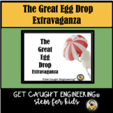 STEM EVENT! The Great Egg Drop Extravaganza!