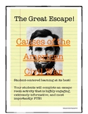 The Great Escape: Causes of the American Civil War