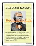 The Great Escape! The Reconstruction Era