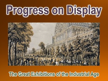 Exhibitions of the Industrial Age PowerPoint Presentation