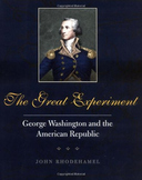 The Great Experiment: George Washington and the Republic