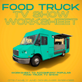Food Truck TV Show Episode Worksheet (Culinary Arts or Hospitality)