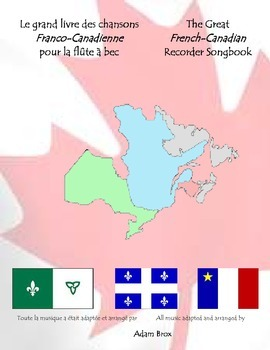 The Great French Canadian Recorder Songbook + BONUS (*Audio) (Franco Canadienne)