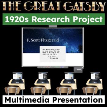 The Great Gatsby 1920s Multi-Media Presentation Project