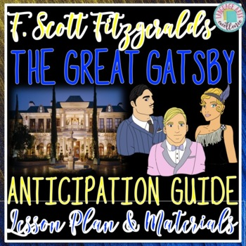 The Great Gatsby Anticipation Guide & Lesson Plan