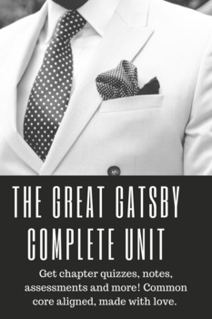 The Great Gatsby, COMPLETE UNIT (Common Core based)
