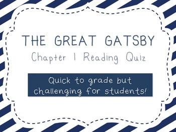 The Great Gatsby - Chapter 1 Reading Quiz with Quotes from