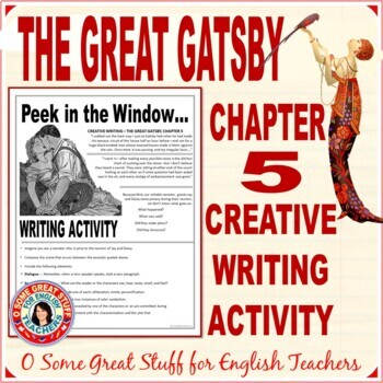 The Great Gatsby Chapter 5 Creative Writing Activity