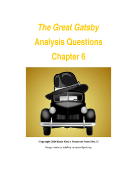 The Great Gatsby Chapter 6 Close Reading / Analysis Text-dependent Questions