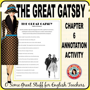 The Great Gatsby Chapter 6- Gatsby Turns To Daisy-Annotation Activity
