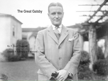 The Great Gatsby Chapter 6 PowerPoint