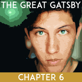 The Great Gatsby Chapter 6: Questions, Quiz, Study Guide, Activities