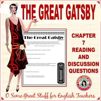 The Great Gatsby Chapter 7 Comprehension, Analysis, and Reflection Questions