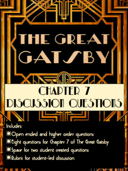 The Great Gatsby: Chapter 7 Discussion Activity