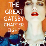 The Great Gatsby Chapter 8: Questions, Quiz, Study Guide, Activities