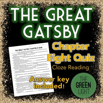 The Great Gatsby Chapter Eight Quiz - Cloze Reading Activity
