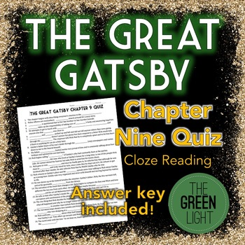 The Great Gatsby Chapter Nine Quiz - Cloze Reading Activity