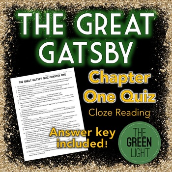The Great Gatsby Chapter One Quiz - Cloze Reading Worksheet