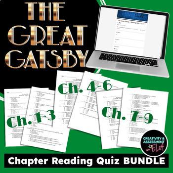 The Great Gatsby: Chapter 1-3, 4-6, 7-9 Quiz Bundle[Print & Digital Google Form]