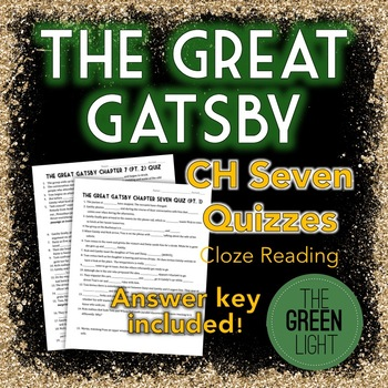The Great Gatsby Chapter Seven Quizzes - Cloze Reading Worksheet