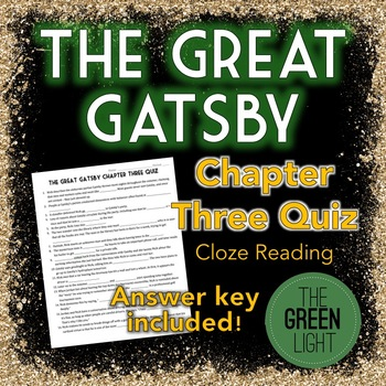 The Great Gatsby Chapter Three Quiz - Cloze Reading Activity