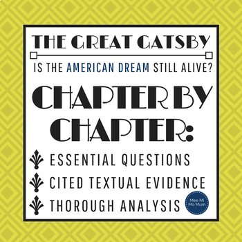 The Great Gatsby: Chapter-by-Chapter Essential Questions (Evidence & Analysis)