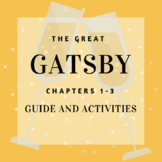 The Great Gatsby Chapters 1-3 Lesson Activities and Assessment!