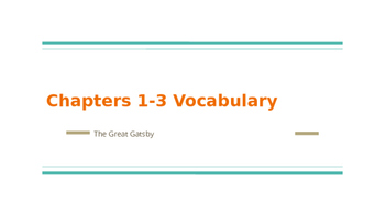 The Great Gatsby Chapters 1-3 Vocabulary Notes PowerPoint