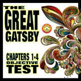 The Great Gatsby Chapters 1-4 Objective Test