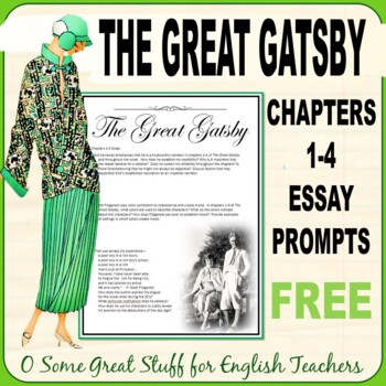 The Great Gatsby Chapters 1 to 4 Essay Prompts