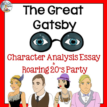 The Great Gatsby Character Essay & Party