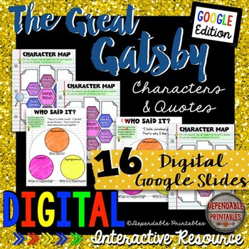 The Great Gatsby: Characters and Quotes Digital Google Edition
