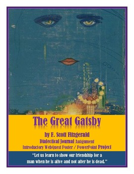 The Great Gatsby: Dialectical Journal, Introductory WebQuest PowerPoint Project