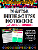 The Great Gatsby Digital Interactive Notebook (Google Drive) GROWING BUNDLE