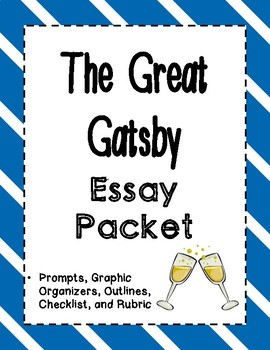 The Great Gatsby - Essay Packet