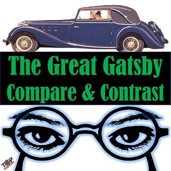 The Great Gatsby F Scott Fitzgerald Compare and Contrast Writing Unit