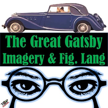The Great Gatsby F Scott Fitzgerald Imagery and Figurative Language (Mood Tone)