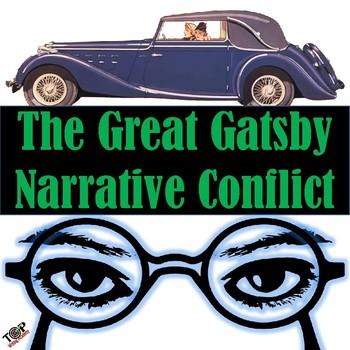 The Great Gatsby F Scott Fitzgerald Narrative Internal External Conflict