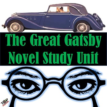 The Great Gatsby F Scott Fitzgerald Unit Novel & Literature Study Guide