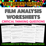 The Great Gatsby Film Analysis Worksheets: Scaffold Literary Analysis with Film!