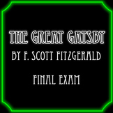 The Great Gatsby Final Exam
