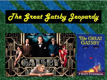 The Great Gatsby Final Jeopardy Review